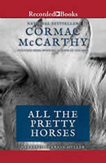 an analysis of all the pretty horses a novel by cormac mccarthy Need help on themes in cormac mccarthy's all the pretty horses check out our thorough thematic analysis from the creators of sparknotes.