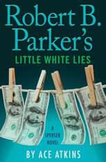 Robert B. Parker's Little White Lies, Ace Atkins