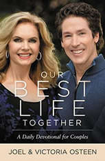 Our Best Life Together A Daily Devotional for Couples, Joel Osteen