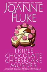 Triple Chocolate Cheesecake Murder, Joanne Fluke