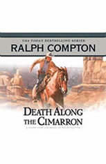 Death Along the Cimarron: A Ralph Compton Novel by Ralph Cotton