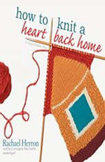 How to Knit a Heart Back Home: The Cypress Hollow Yarns, Book 2