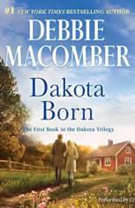 Dakota Born (The Dakota Series, #1), Debbie Macomber