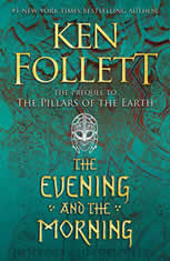 The Evening and the Morning, Ken Follett