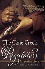 The Cane Creek Regulators: A Frontier Story - Audiobook Download