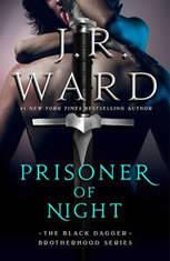 Prisoner of Night, J.R. Ward