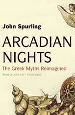 Arcadian Nights: The Greek Myths Reimagined - Audiobook Download