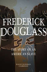 Frederick Douglass: The Story Of An American Slave - Audiobook Download