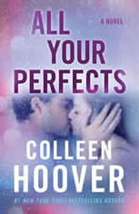 All Your Perfects A Novel, Colleen Hoover