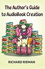 The Author's Guide to AudioBook Creation - Audiobook Download - from $2.99