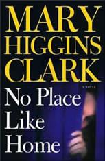 No Place Like Home A Novel, Mary Higgins Clark