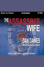 The Assassin's Wife: The 5th Republic Series, Book 1