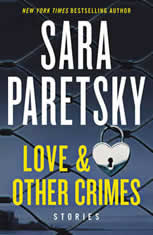 Love & Other Crimes Stories, Sara Paretsky