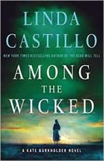 Among the Wicked A Kate Burkholder Novel, Linda Castillo
