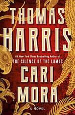 Cari Mora A Novel, Thomas Harris