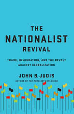 The Nationalist Revival: Trade, Immigration, and the Revolt Against Globalization - Audiobook Download