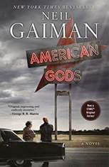 American Gods [TV Tie-In] A Novel, Neil Gaiman