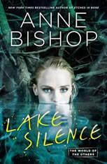 Lake Silence, Anne Bishop