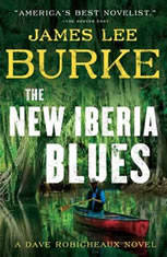 The New Iberia Blues A Dave Robicheaux Novel, James Lee Burke