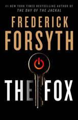 The Fox, Frederick Forsyth