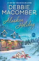 Alaskan Holiday A Novel, Debbie Macomber