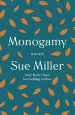 Monogamy A Novel, Sue Miller