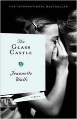 The Glass Castle A Memoir, Jeannette Walls