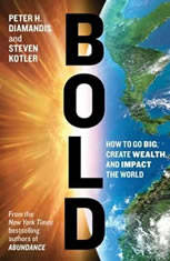 Bold: How to Go Big, Make Bank, and Better the World - Audio Book Download coupon codes 2016