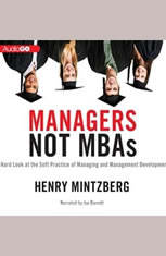 book review managers not mbas Book review: sustainability by  business people and managers in general are not concerned with  and henry mintzberg's managers not mbas this is not to say.
