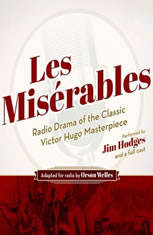 Les Misrables: Radio Drama Of The Classic Victor Hugo Masterpiece - Audiobook Download