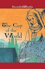 The Cup of the World - Audiobook Download