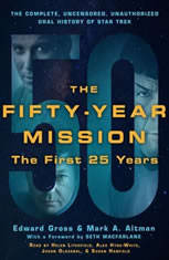 The Fifty-Year Mission: The Complete, Uncensored, Unauthorized Oral History of Star Trek: The First 25 Years - Audiobook Download