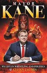 Mayor Kane My Life in Wrestling and Politics, Glenn Jacobs