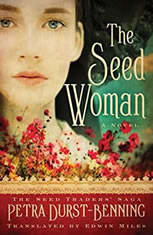 The Seed Woman, Petra Durst-Benning