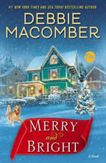 Merry and Bright A Novel, Debbie Macomber