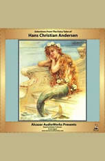 Selections from the Fairy Tales of Hans Christian Andersen - Audiobook Download