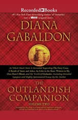 The Outlandish Companion Volume Two: The Companion to The Fiery Cross, A Breath of Snow and Ashes, An Echo in the Bone, and Wr