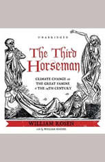 The Third Horseman: Climate Change and the Great Famine of the 14th Century