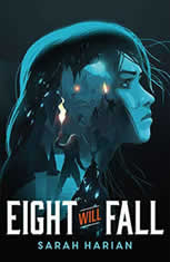 Eight Will Fall, Sarah Harian