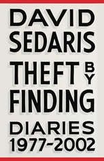 Theft by Finding Diaries (1977-2002), David Sedaris