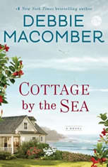 Cottage by the Sea A Novel, Debbie Macomber