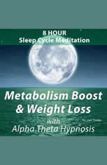 8 Hour Sleep Cycle Meditation - Metabolism Boost and Weight Loss with Alpha Theta Hypnosis