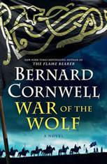 War of the Wolf A Novel, Bernard Cornwell