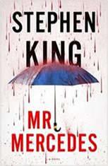 Mr. Mercedes A Novel, Stephen King