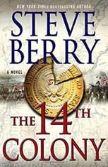 The 14th Colony A Novel, Steve Berry