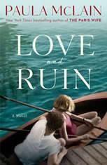 Love and Ruin A Novel, Paula McLain