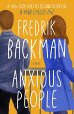 Anxious People A Novel, Fredrik Backman