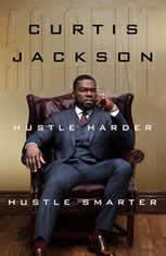 "Audio Thursday - Curtis ""50 Cent"" Jackson: Hustle Harder, Hustle Smarter"