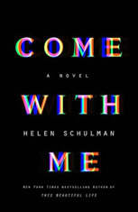 Come with Me, Helen Schulman