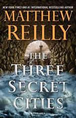 The Three Secret Cities, Matthew Reilly